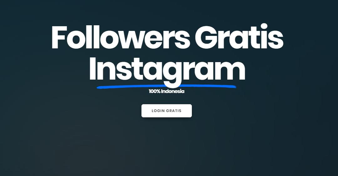 Auto Followers Gratis Instagram, Likes dan Comments 100% WORK