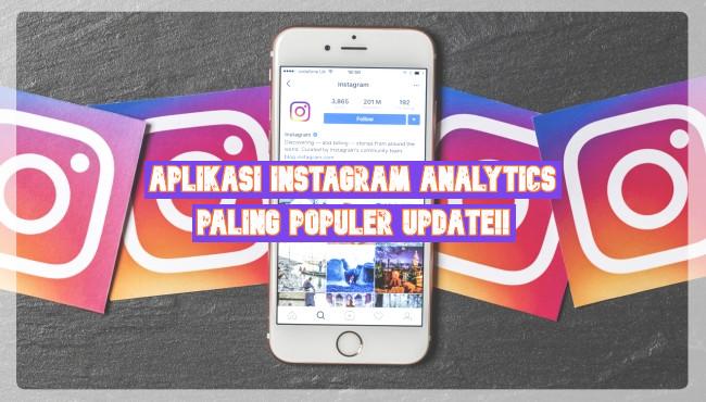 Aplikasi Instagram Analytics Paling Populer Update!!