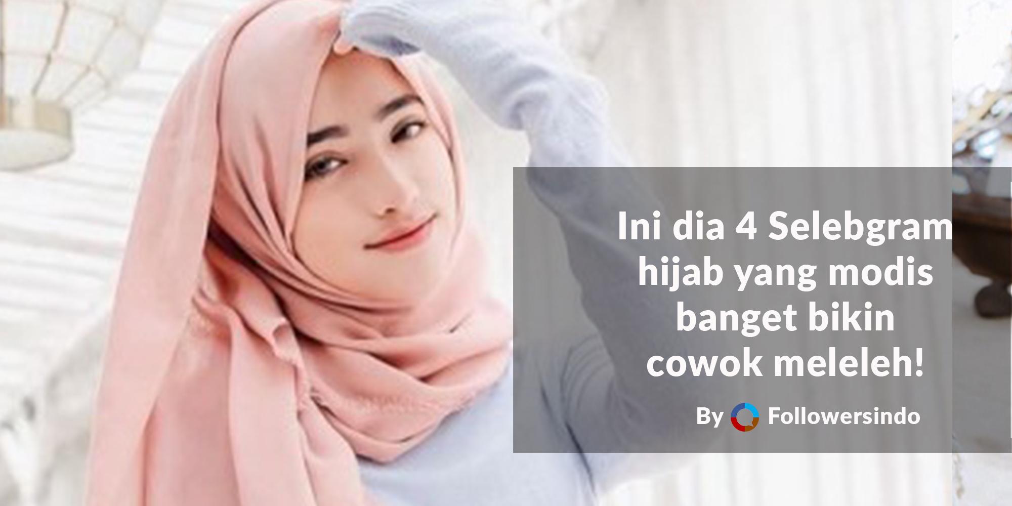 Bikin Cowok Adem! 4 Selebgram Hijabers Super Cantik dan Modis Abis - Followersindo.com