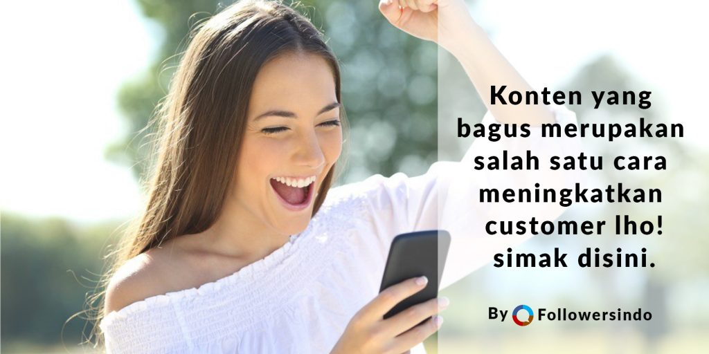 Mengundang Customer dengan Kreativitas Konten Bisnis di Instagram - Followersindo.com
