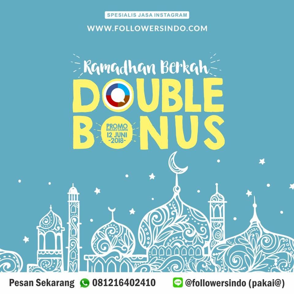 Promo Ramadhan Dobel Bonus 2018 - Followersindo.com