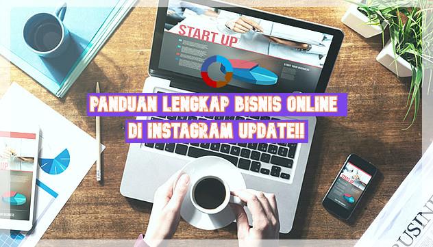 Ungkap Rahasia 2018! Panduan Bisnis di Instagram
