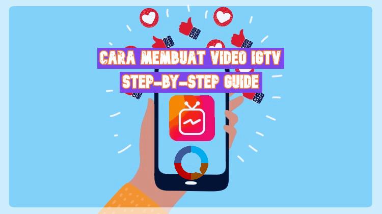 cara membuat video di igtv update 2018