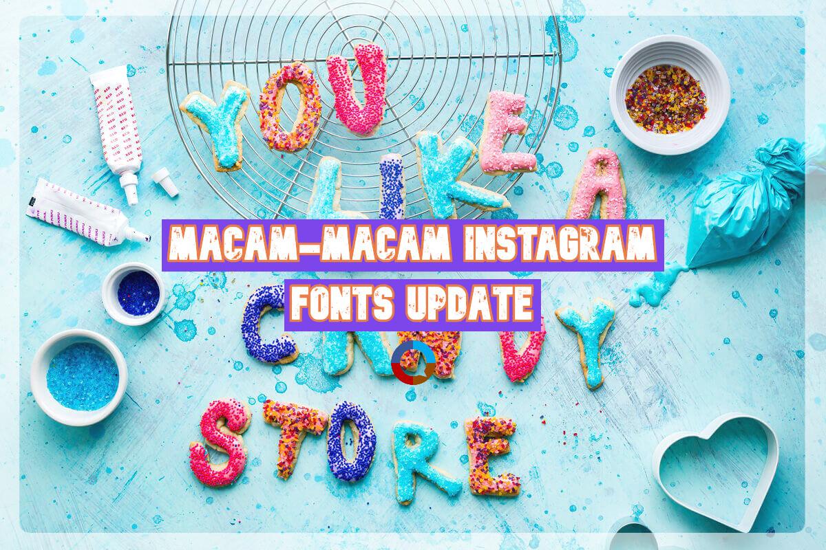 Macam-macam Instagram Fonts Update