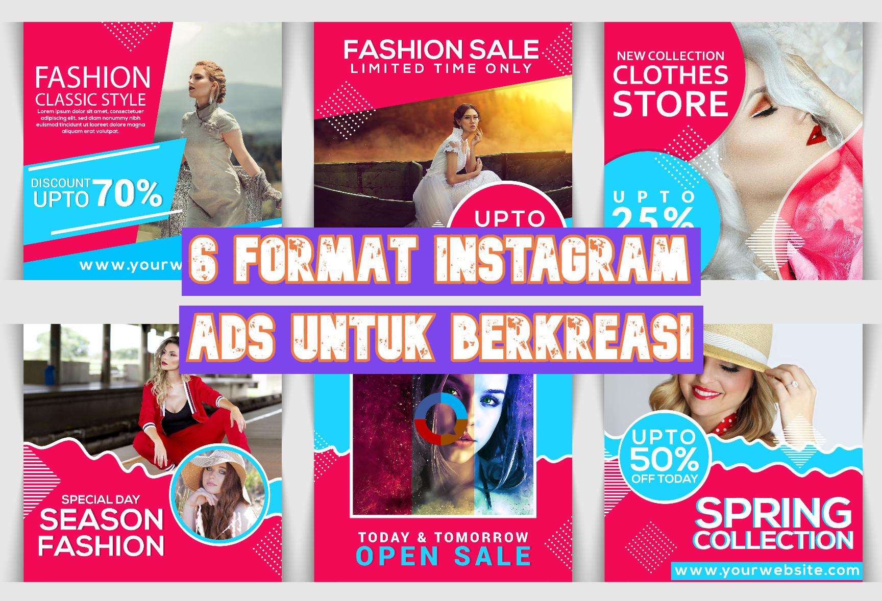 6 Format Instagram Ads untuk Berkreasi