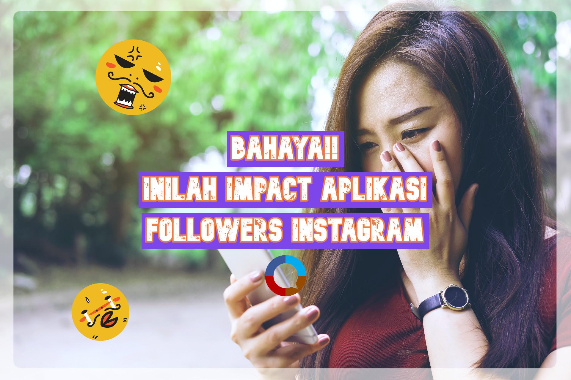 Bahaya Aplikasi Penambah Followers Instagram