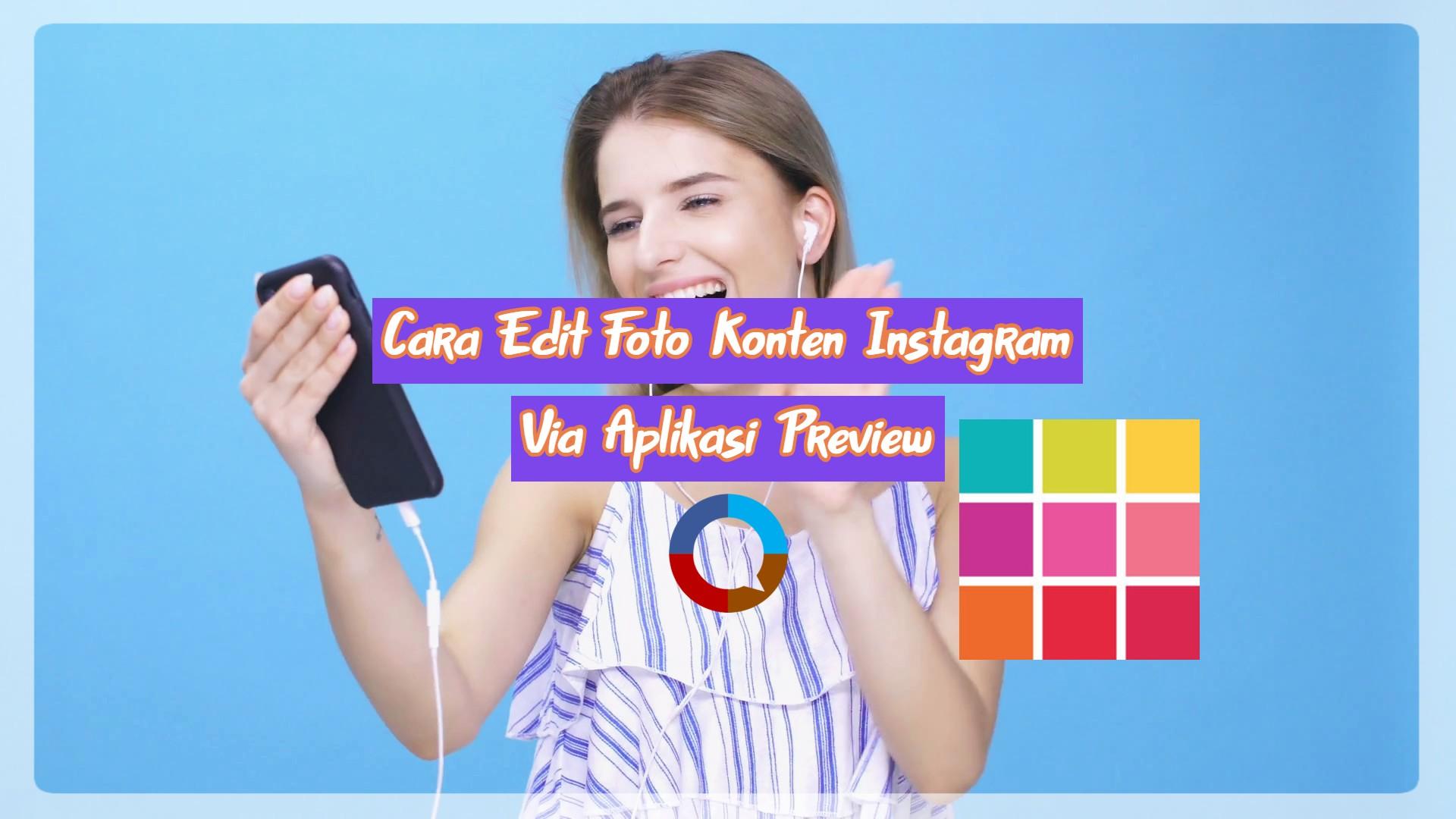 Cara Edit Foto Konten Instagram dengan Aplikasi Preview