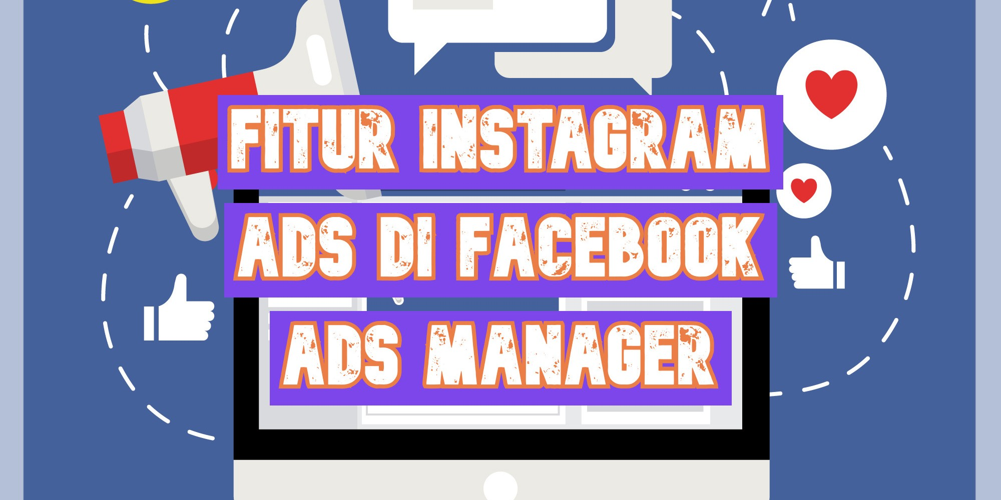 Fitur Instagram Ads di Facebook ads manager