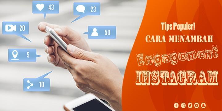 Cara Meningkatkan Engagement di Instagram 2020