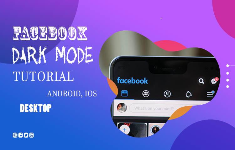 Facebook Dark Mode: Keuntungan dan Tutorial Cara Mengaktifkan